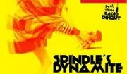 Spindle's Dynamite